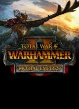 Total War: Warhammer 2 - Mortal Empires