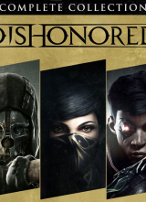 Dishonored: The Complete Collection