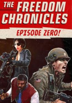 Wolfenstein 2: The Freedom Chronicles - Episode Zero