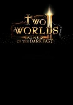 Two Worlds 2: Echoes of the Dark Past